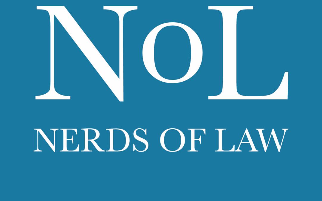 Nerds of Law 50 – Grillenzirpen mit den Nerds of Law